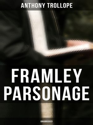 cover image of Framley Parsonage (Unabridged)