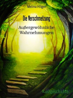 cover image of Die Verschmelzung