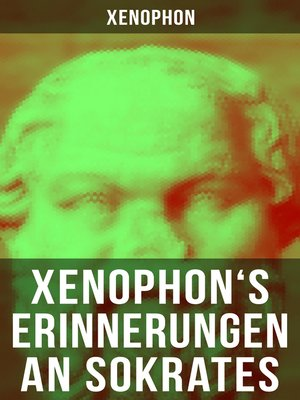 cover image of Xenophon's Erinnerungen an Sokrates