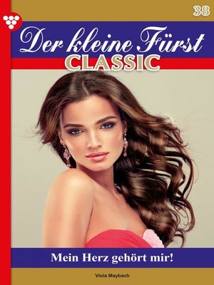 cover image of Der kleine Fürst Classic 39 – Adelsroman