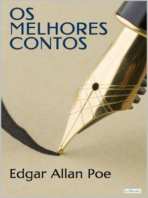 cover image of Os Melhores Contos de Edgar Allan Poe