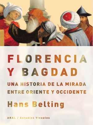 cover image of Florencia y Bagdad