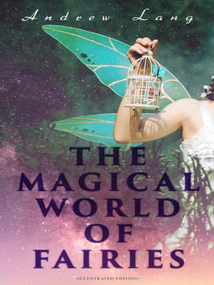 cover image of THE MAGICAL WORLD OF FAIRIES (Illustrated Edition)