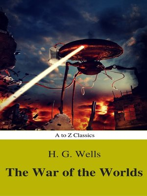 cover image of The War of the Worlds (Best Navigation, Active TOC) (A to Z Classics)