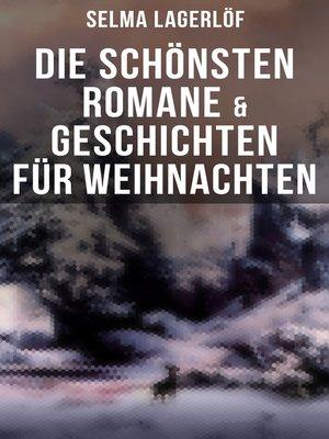 cover image of Die schönsten Romane & Geschichten für Weihnachten