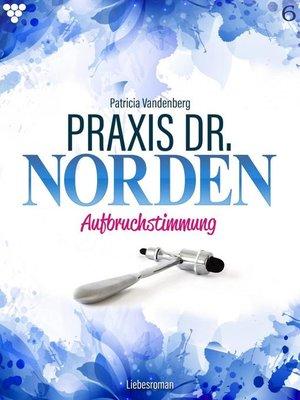 cover image of Praxis Dr. Norden 6 – Arztroman
