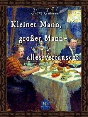 cover image of Kleiner Mann, großer Mann--alles vertauscht