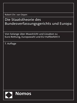 cover image of Die Staatstheorie des Bundesverfassungsgerichts und Europa