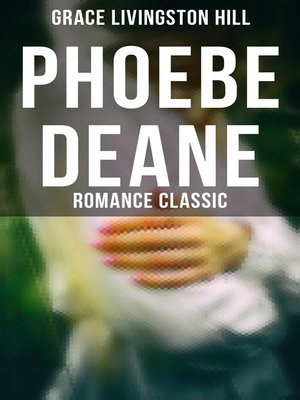cover image of Phoebe Deane (Romance Classic)