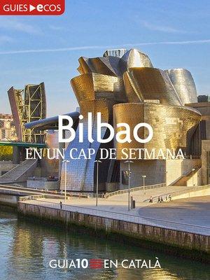 cover image of Bilbao. En un cap de setmana