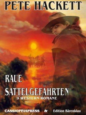 cover image of Raue Sattelgefährten--9 Western Romane