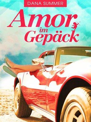 cover image of Amor im Gepäck