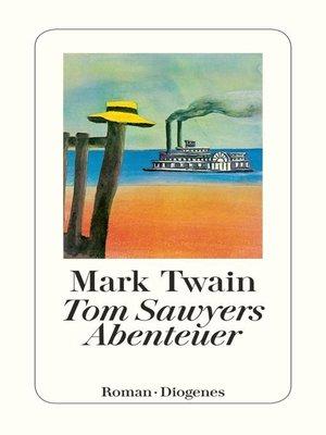 cover image of Tom Sawyers Abenteuer