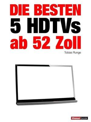 cover image of Die besten 5 HDTVs ab 52 Zoll