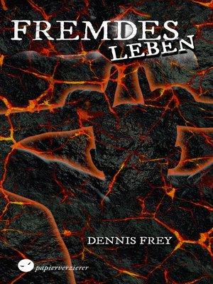 cover image of Fremdes Leben