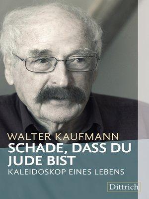 cover image of Schade, dass Du Jude bist