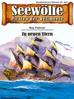 cover image of Seewölfe--Piraten der Weltmeere 462