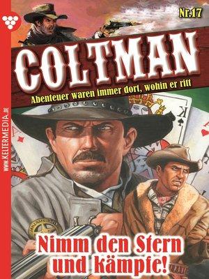 cover image of Coltman 17--Erotik Western