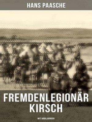 cover image of Fremdenlegionär Kirsch (Mit Abbildungen)