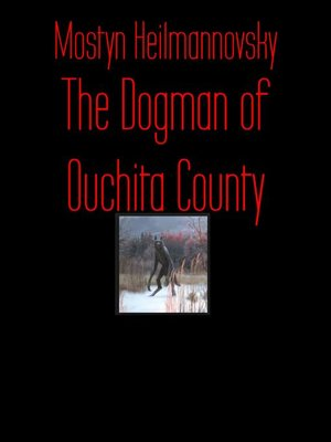 cover image of The Dogman of Ouchita County