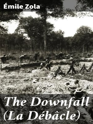cover image of The Downfall (La Débâcle)