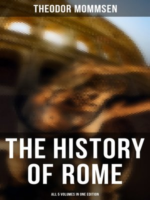 cover image of The History of Rome--All 5 Volumes in One Edition