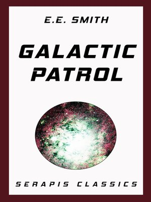 cover image of Galactic Patrol