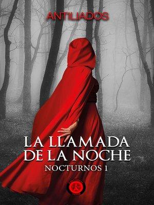 cover image of La llamada de la noche