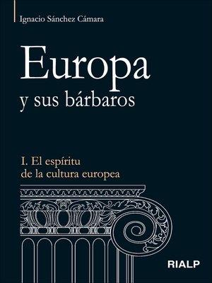 cover image of Europa y sus bárbaros