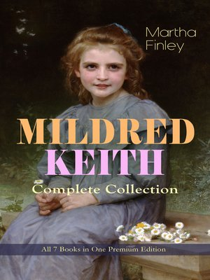 cover image of Mildred Keith Complete Series – All 7 Books in One Premium Edition
