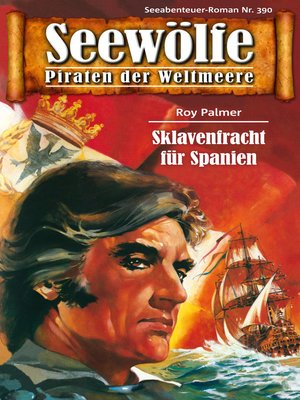 cover image of Seewölfe--Piraten der Weltmeere 390