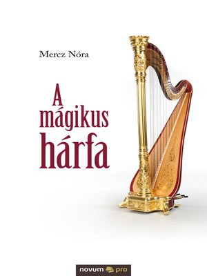 cover image of A mágikus hárfa