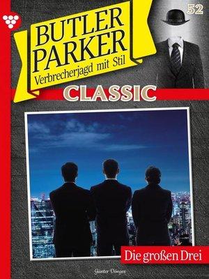 cover image of Butler Parker Classic 52 – Kriminalroman
