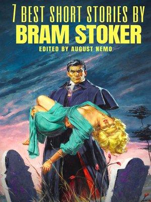 cover image of 7 best short stories by Bram Stoker