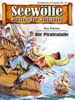 cover image of Seewölfe--Piraten der Weltmeere 70