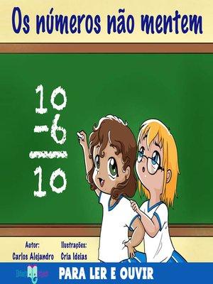 cover image of Os números não mentem