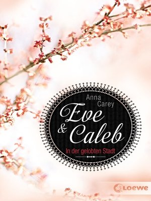 cover image of Eve & Caleb (Band 2)--In der gelobten Stadt