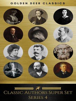 cover image of Classic Authors Super Set Series 4 (Golden Deer Classics)