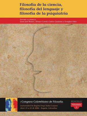 cover image of Filosofía de la ciencia, filosofía del lenguaje y filosofía de la psiquiatría