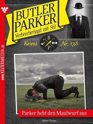 cover image of Butler Parker 138 – Kriminalroman
