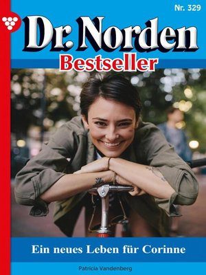 cover image of Dr. Norden Bestseller 329 – Arztroman