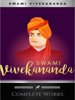 Complete Works Of Swami Vivekananda Hp788 By Swami Vivekananda Overdrive Ebooks Audiobooks And Videos For Libraries