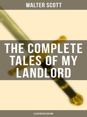 cover image of THE COMPLETE TALES OF MY LANDLORD (Illustrated Edition)