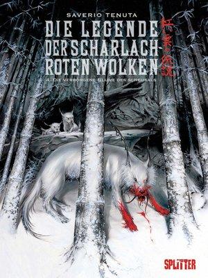 cover image of Die Legende der scharlachroten Wolken. Band 4