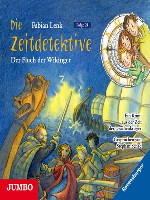 cover image of Die Zeitdetektive. Der Fluch der Wikinger. Ein Krimi aus der Zeit der Drachenkrieger [24]
