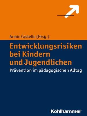 cover image of Entwicklungsrisiken bei Kindern und Jugendlichen