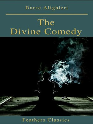 cover image of The Divine Comedy (Feathers Classics)