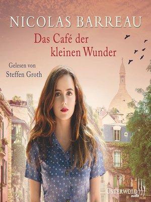cover image of Das Café der kleinen Wunder