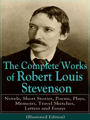 cover image of The Complete Works of Robert Louis Stevenson