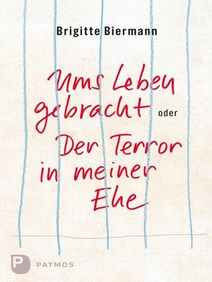 cover image of Ums Leben gebracht oder